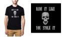 LA Pop Art Men's Premium Word Art T-Shirt - Ride It Like You Stole It