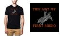 LA Pop Art Men's Premium Word Art This Aint My First Rodeo T-shirt