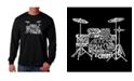 LA Pop Art Men's Word Art Long Sleeve T-Shirt- Drums