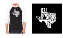 LA Pop Art Everything is Bigger in Texas Men's Raglan Word Art T-shirt