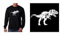 LA Pop Art Men's Word Art Long Sleeve T-Shirt - Tyrannosaurus Rex
