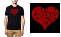 LA Pop Art Men's Premium Word Art All You Need Is Love T-shirt