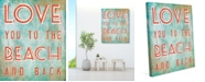"""Creative Gallery Love You To The Beach And Back Quote 16"""" X 20"""" Canvas Wall Art Print"""