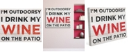 """Creative Gallery I'M Outdoorsy,   Drink My Wine On The Patio 20"""" X 24"""" Canvas Wall Art Print"""