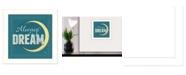"Trendy Decor 4U Always Dream By Mollie B., Printed Wall Art, Ready to hang, White Frame, 14"" x 14"""