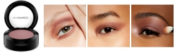 MAC Satin Eye Shadow