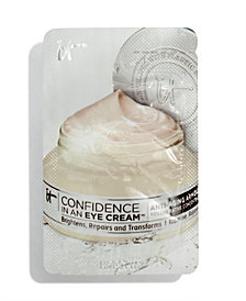 Receive a FREE Confidence In An Eye Cream Sample with any It Cosmetics Your Skin But Better CC+ Cream purchase