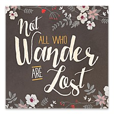 """Not All Who Wander Printed Canvas Art - 18"""" W x 18"""" H x 1.25"""" D"""