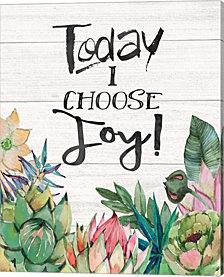 Today I Choose Joy by Jo Moulton Canvas Art