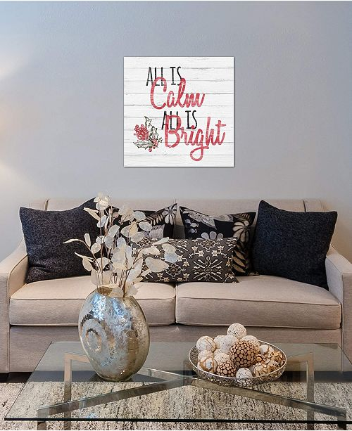 """iCanvas """"All Is Calm, All Is Bright"""" by 5by5collective Gallery-Wrapped Canvas Print (26 x 26 x 0.75)"""