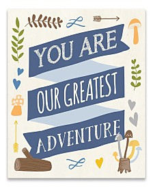 You Are Our Greatest Adventure Printed Canvas