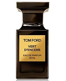 Tom Ford Vert d'Encens Eau de Parfum, 1.7-oz.