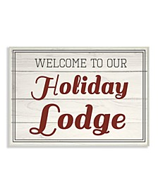 Welcome To Our Holiday Lodge Vintage-Inspired Wall Art Collection