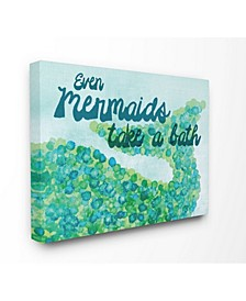 """Even Mermaids Take A Bath Canvas Wall Art, 16"""" x 20"""""""