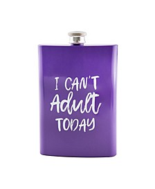 """8 oz Purple """"I Can't Adult Today"""" Flask"""