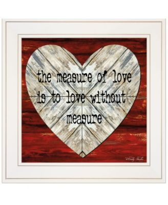 """Measure of Love by Cindy Jacobs, Ready to hang Framed Print, White Frame, 15"""" x 15"""""""