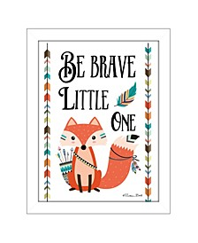 "Trendy Decor 4U Be Brave Little One By Susan Boyer, Printed Wall Art, Ready to hang, White Frame, 14"" x 18"""