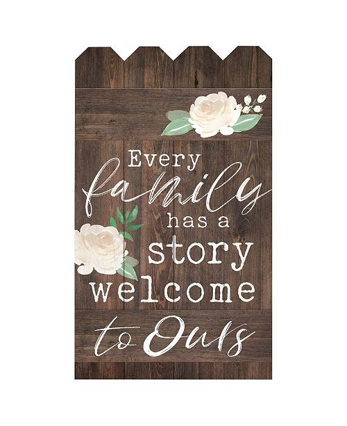 P Graham Dunn Every Family Has A Story Welcome To Ours Wall Art