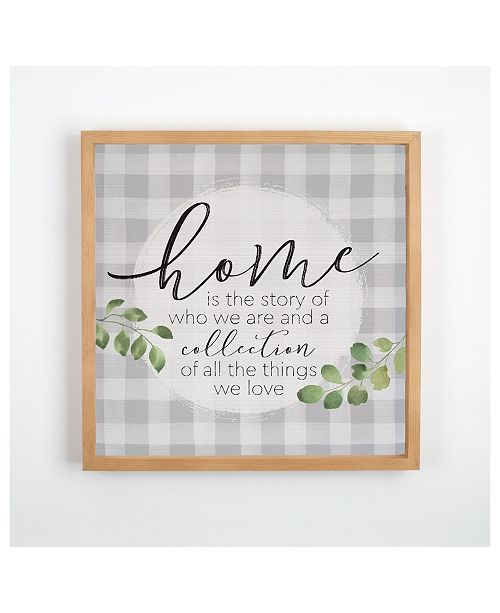 P Graham Dunn Home Is The Story Of Who We Are And A Collection Of All The Things We Love Wall Art