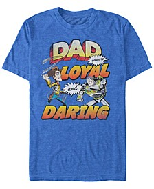 Pixar Men's Toy Story Dad You are Loyal, Short Sleeve T-Shirt
