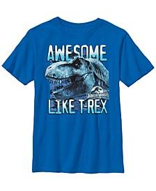 Jurassic World Two Big Boys Awesome Like T-Rex Short Sleeve T-Shirt