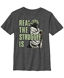 Star Wars Big Boy's Yoda Real The Struggle Is Short Sleeve T-Shirt