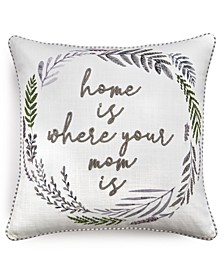 "Mom 20"" x 20"" Decorative Pillow"