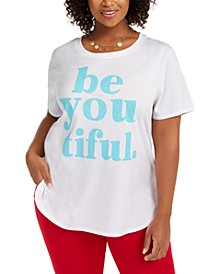Trend Plus Size Be You Tiful T-Shirt, Created For Macy's