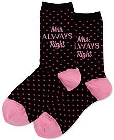 Women's Mrs. Always Right Fashion Crew Socks