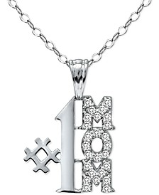 "Cubic Zirconia ""#1 Mom"" Pendant Necklace in Sterling Silver, 16"" + 2"" extender, Created for Macy's"