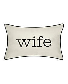 "Celebrations ""Wife"" Embroidered Decorative Pillow, 20"" x 12"""