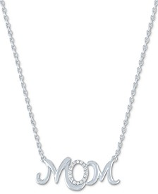 """Diamond MOM Pendant Necklace (1/20 ct. t.w.) in Sterling Silver, 16"""" + 2"""" extender"""