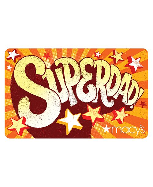 Macy's Super Dad E-Gift Card