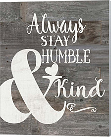 Rustic Humble & Kind by Jo Moulton Canvas Art