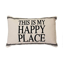 "DNU - Thro Polyester Fill Tricia This Is My Happy Place Pillow, 12"" x 20"""