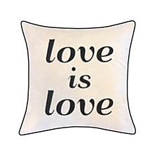 """Celebrations Pillow Embroidered """"Love Is Love"""""""