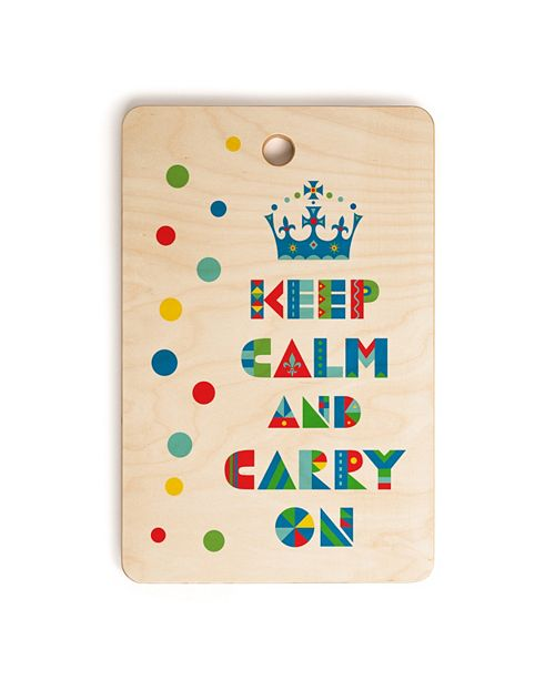 Deny Designs Keep Calm And Carry On Rectangle Cutting Board