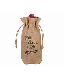Lillian Rose Rustic Burlap Eat, Drink and be Married Wine Bag