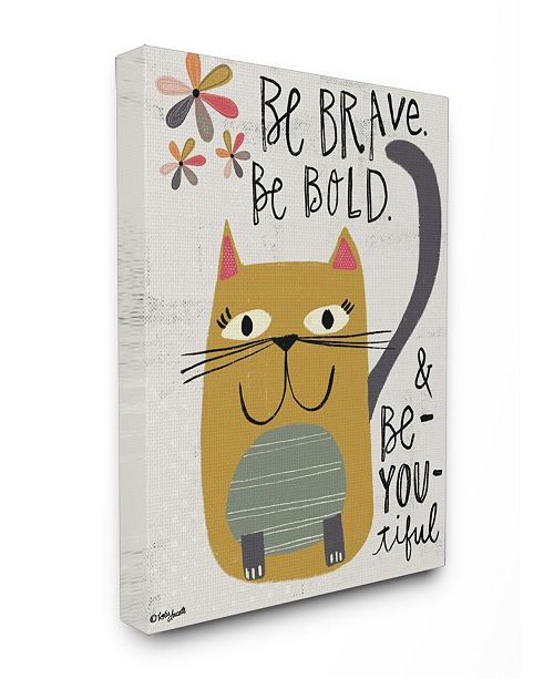 """Stupell Industries Be Brave Be Bold Be You Be Beautiful Kitty Canvas Wall Art, 24"""" x 30"""""""