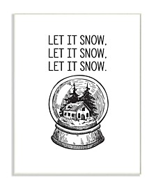 "Christmas Let It Snow Globe Wall Plaque Art, 12.5"" x 18.5"""
