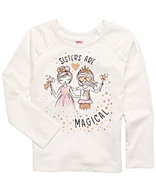 Toddler Girls Sisters Are Magical T-Shirt, Created For Macy's