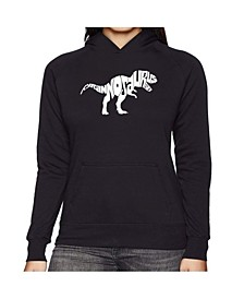 Women's Word Art Hooded Sweatshirt -Tyrannosaurus Rex