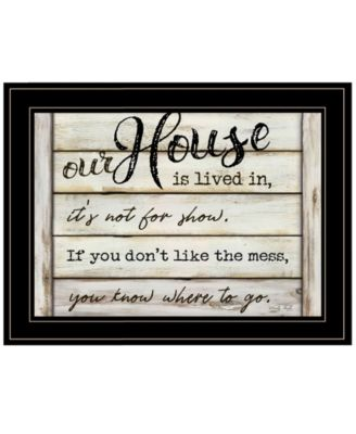 """Our House is Lived In by Cindy Jacobs, Ready to hang Framed Print, Black Frame, 21"""" x 15"""""""