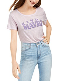 Juniors' Kinda Maybe Graphic Print T-Shirt