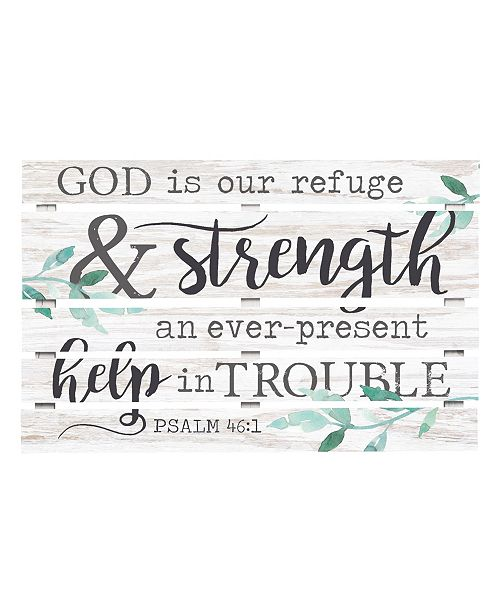 P Graham Dunn God Is Our Refuge And Strength An Ever Present Help In Trouble Psalm 46:1 Wall Art