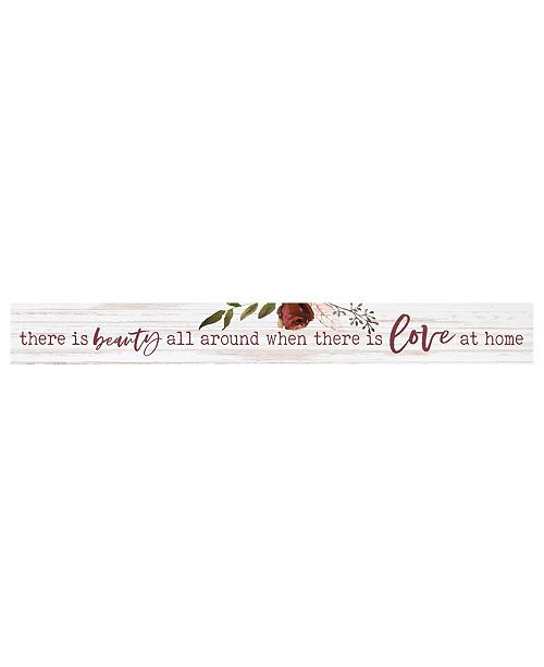 P Graham Dunn There Is Beauty All Around When There Is Love At Home Wall Art