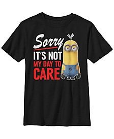 Despicable Me Big Boy's Not My Day To Care Short Sleeve T-Shirt