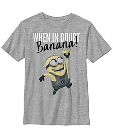 Despicable Me Big Boy's Minions Dave When In Doubt Short Sleeve T-Shirt