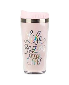 "Graphic ""Life Begins After Coffee"" Travel Mug"