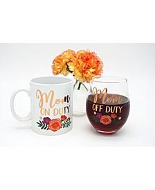 Mom On Duty - Off Duty 18oz. Ceramic Mug & 22oz. Stemless Wine Glass Set